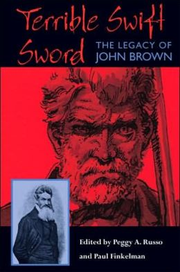 Terrible Swift Sword: The Legacy of John Brown