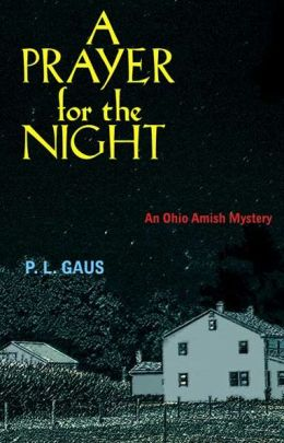 A Prayer for the Night (Amish-Country Mystery Series #5)