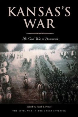 Kansas's War: The Civil War in Documents