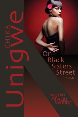 On Black Sisters Street: A Novel