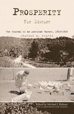 Prosperity Far Distant: The Journal of an American Farmer, 1933-1934