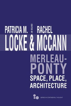 Merleau-Ponty: Space, Place, Architecture