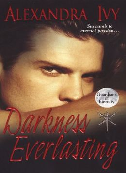 Darkness Everlasting (Guardians of Eternity Series #3)