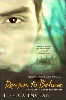 Reason to Believe: A Novel of Magical Temptation