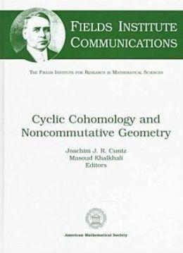 Cyclic Cohomology and Noncommutative Geometry