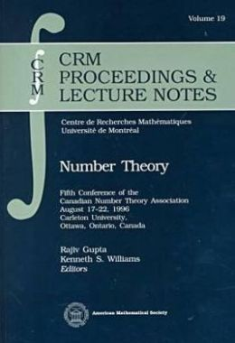 Number theory: Fifth Conference of the Candian Number theory Association August 17-22,1996 Carleton University, Ottawa, Ontario, Canada