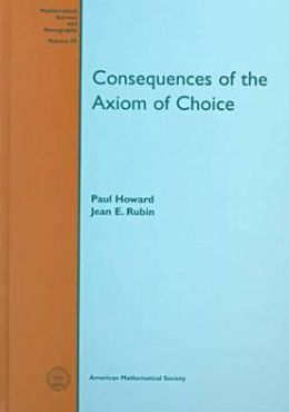 Consequences of the Axiom of Choice