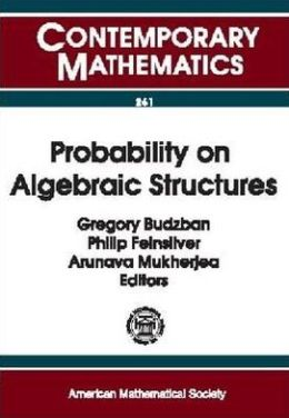 Probability on Algebraic Structures