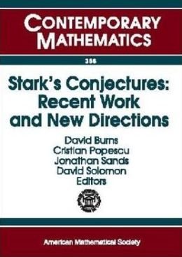 Stark's Conjectures: Recent Work and New Directions