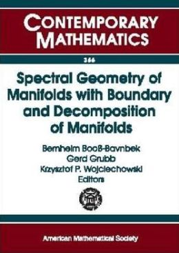 Spectral Geometry of Manifolds with Boundary and Decomposition of Manifolds