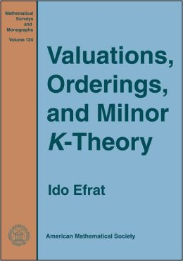 Valuations, Orderings, and Milnor K-Theory