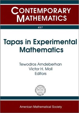 Tapas in Experimental Mathematics