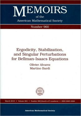 Ergodicity, Stabilization, and Singular Perturbations for Bellman-Isaacs Equations (Memoirs of the American Mathematical Society Series)