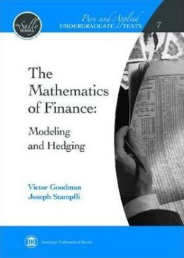 Mathematics of Finance: Modeling and Hedging