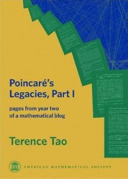 Poincare's Legacies: Pages from Year Two of a Mathematical Blog