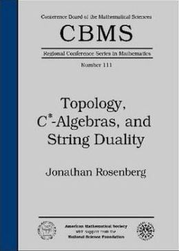 Topology, C*-Algebras, and String Duality