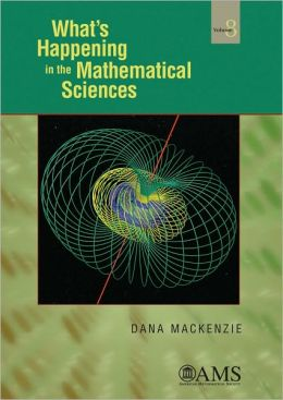 What's Happening in the Mathematical Sciences, Volume 8