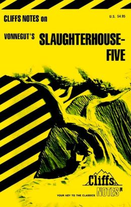 Slaughterhouse-Five (Cliffs Notes)
