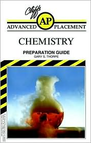 Cliffs Advanced Placement Chemistry Examination Preparation Guide