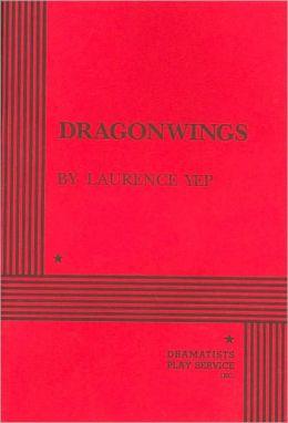 Dragonwings: A Play