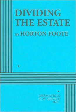 Dividing the Estate