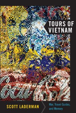 Tours of Vietnam: War, Travel Guides, and Memory