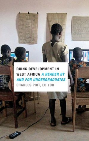 Doing Development in West Africa: A Reader by and for Undergraduates
