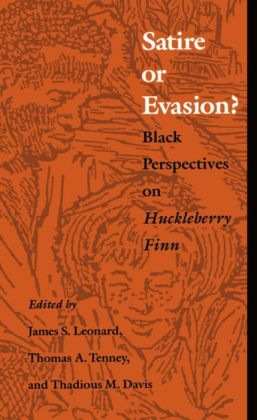 Satire or Evasion?: Black Perspectives on Huckleberry Finn