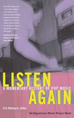Listen Again: A Momentary History of Pop Music