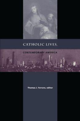 Catholic Lives, Contemporary America