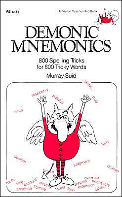 Demonic Mnemonics: 800 Spelling Tricks for 800 Tricky Words