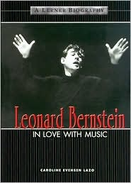 Leonard Bernstein: In Love with Music
