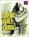 The Great Wall of China (Great Building Feats Series)