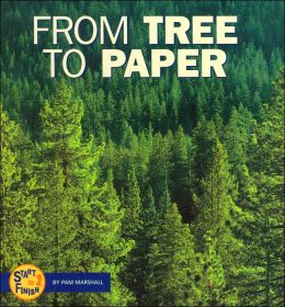 From Tree to Paper (Start to Finish Series)