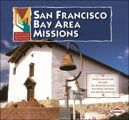 San Francisco Bay Area Missions