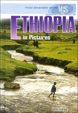 Ethiopia in Pictures (Visual Geography Series)