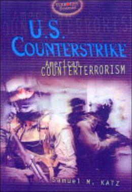 U. S. Counterstrike: American Counterterrorism