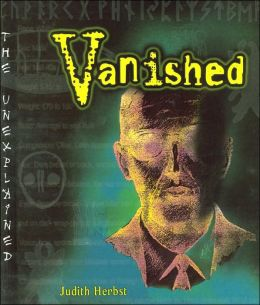 Vanished (The Unexplained Series)