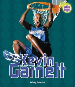 Kevin Garnett (Amazing Athletes Series)