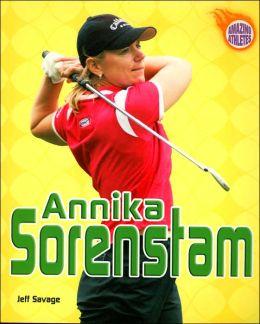 Annika Sorenstam (Amazing Athletes Series)