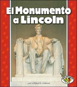 El Monumento a Lincoln (The Lincoln Memorial)