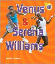 Venus and Serena Williams (Amazing Athletes)