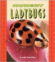 Hungry Ladybugs (Pull Ahead Books Series)