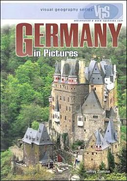 Germany in Pictures (Visual Geography Series)
