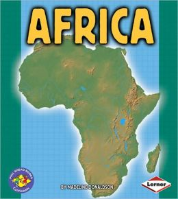 Africa (Pull Ahead Books - Continents Series)