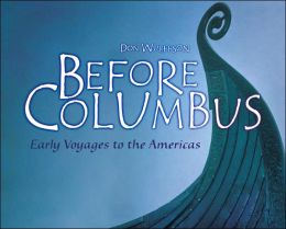 Before Columbus: Early Voyages to the Americas
