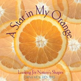 Star in My Orange: Looking for Nature's Shapes