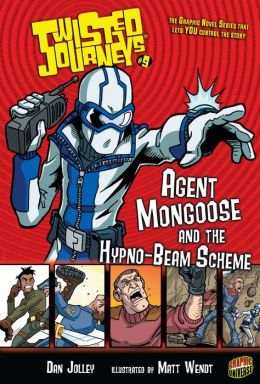 Agent Mongoose and the Hypno-Beam Scheme (Twisted Journeys Series #9)