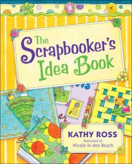 Scrapbooker's Idea Book
