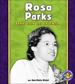 Rosa Parks: Una Vida de Valentía